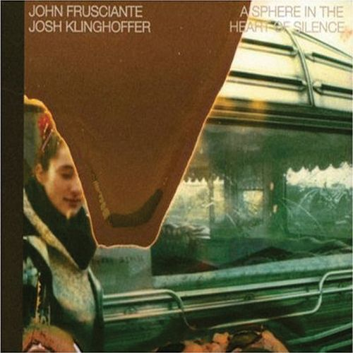 A Sphere in the Heart of Silence by John Frusciante