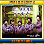 20 Super Exitos by El Jefe Y Su Grupo