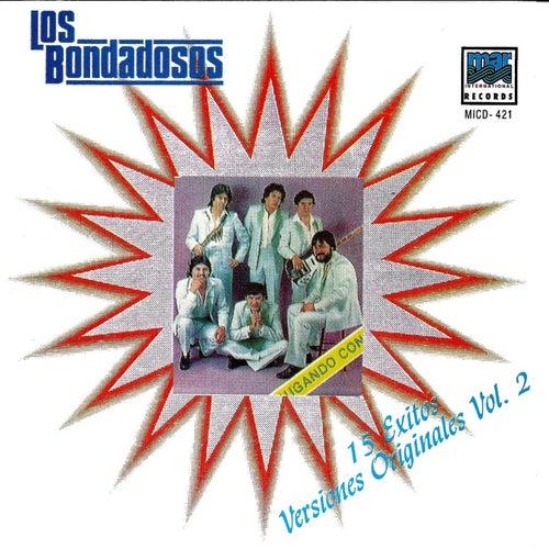 15 Exitos Versiones Orijinales Vol.2 by Los Bondadosos