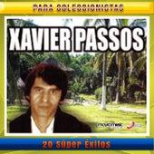 20 Super Exitos by Xavier Passos