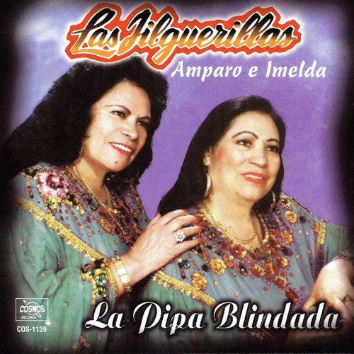 La Pipa Blindada by Las Jilguerillas