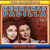 20 Super Exitos Vol.1 by Las Hermanas Padilla