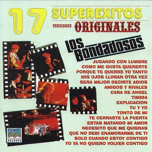 17 Superexitos Originales by Los Bondadosos
