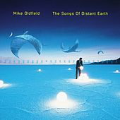 The Songs Of Distant Earth by Mike Oldfield