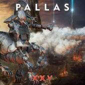 Xxv by Pallas