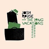 Josh Rouse & The Long Vacations von Josh Rouse
