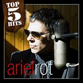 TOP5HITS Ariel Rot by Ariel Rot