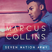 Seven Nation Army von Marcus Collins