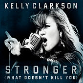 Stronger (What Doesn't Kill You) von Kelly Clarkson