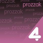 Four Hits: Prozzak by Prozzak