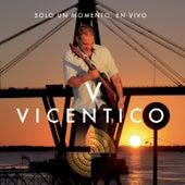 Vicentico Solo Un Momento En Vivo by Vicentico