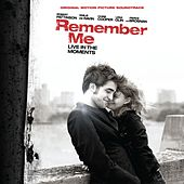Original Motion Picture Soundtrack Remember Me von Various Artists