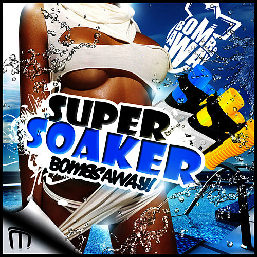 Super Soaker by Bombs Away