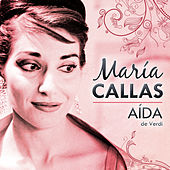 María Callas. Aída de Verdi by Various Artists