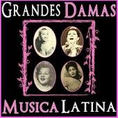 Grandes Damas. Música Latina by Various Artists