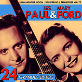 Les Paul & Mary Ford. 24 Grandes Éxitos by Les Paul