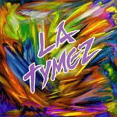 La Tymez by Various Artists