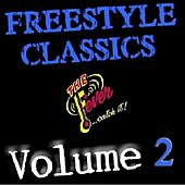 Freestyle Classics-Volume 2 by Various Artists