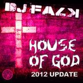 House of God (2012 Update) by DJ Falk