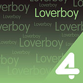 Four Hits: Loverboy by Loverboy