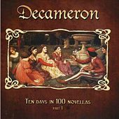 Decameron - Ten Days in 100 Novellas (Pt. 1) by Various Artists