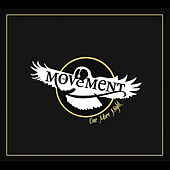 One More Night by The Movement