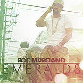 Emeralds by Roc Marciano