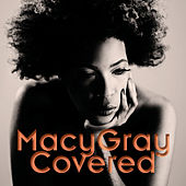 Covered by Macy Gray