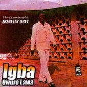 Igba Owuro Lawa by Ebenezer Obey