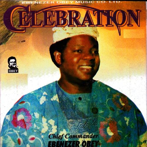 Celebration by Ebenezer Obey