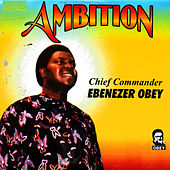 Ambition by Ebenezer Obey