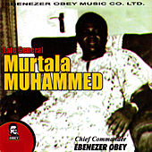 Murtala Mohammed by Ebenezer Obey