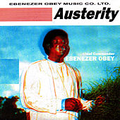 Austerity by Ebenezer Obey
