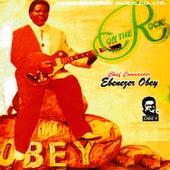 On The Rock by Ebenezer Obey