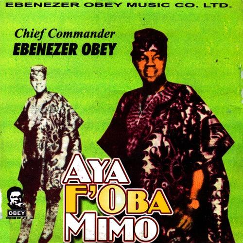 Ayo F'oba Mimo by Ebenezer Obey