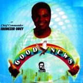 Good News by Ebenezer Obey