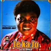 Je Ka Jo (Let Us Dance) by Ebenezer Obey