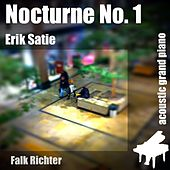 Nocturne No. 1 (feat. Falk Richter) - Single by Erik Satie