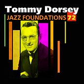 Jazz Foundations, Vol. 72 (Tommy Dorsey) by Tommy Dorsey