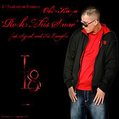 Rock This Show (feat. Signal & Kc Lampke) by Obie Kayo