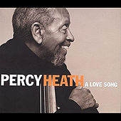 A Love Song by Percy Heath