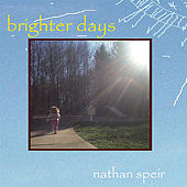 Brighter Days by Nathan Speir