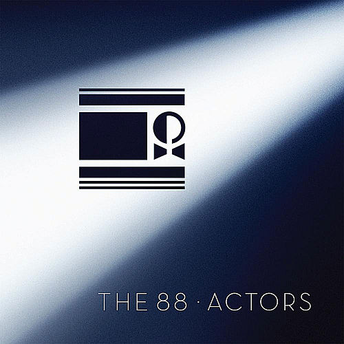 Actors by The 88