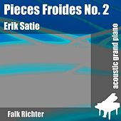 Pieces Froides No. 2 (feat. Falk Richter) - Single by Erik Satie
