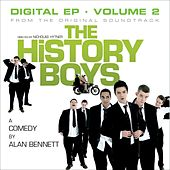 The History Boys Original  Soundtrack - Digital EP - Vol 2 von Various Artists