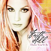 There You'll Be von Faith Hill