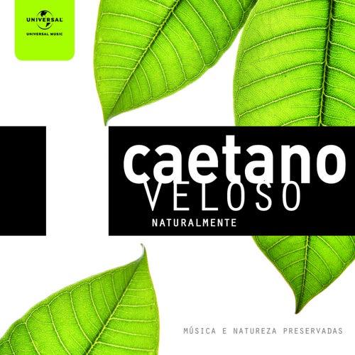 Caetano Veloso Naturalmente von Caetano Veloso
