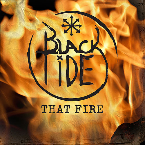 That Fire by Black Tide