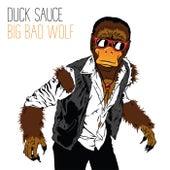 Big Bad Wolf von Duck Sauce