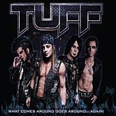 What Comes Around Goes Around Again by Tuff